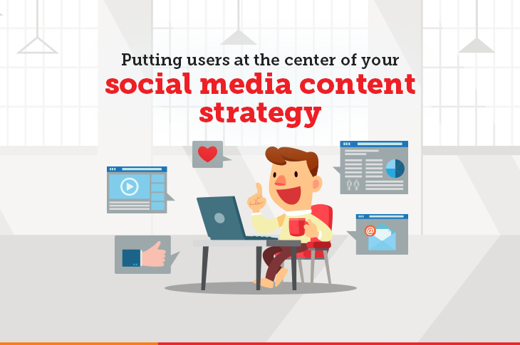 Putting users at the center of your content strategy
