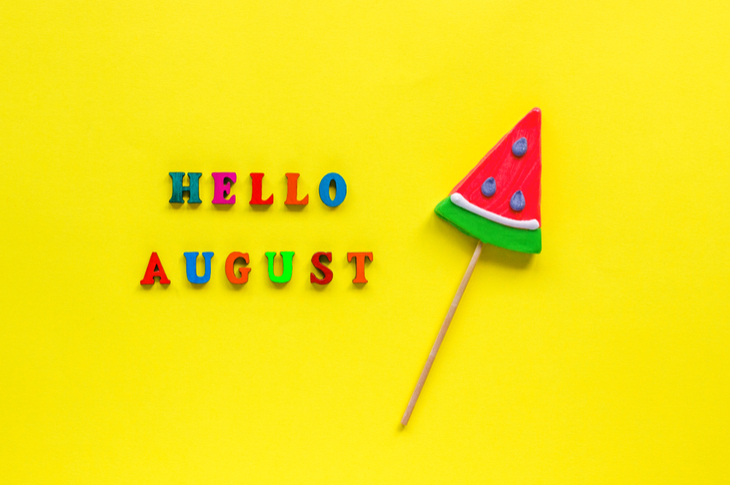 content marketing ideas - HELLO AUGUST written next to a watermelon peice on a stick