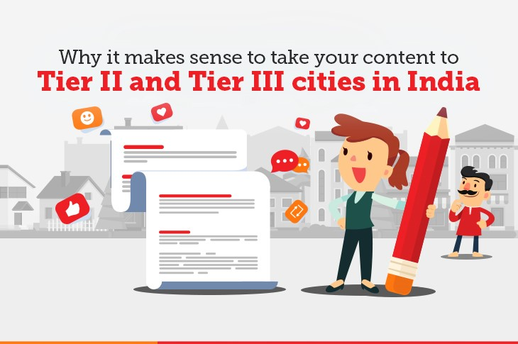 Why it makes sense to take your content to Tier II Tier III cities