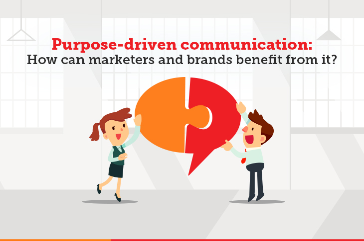 Purpose driven communication