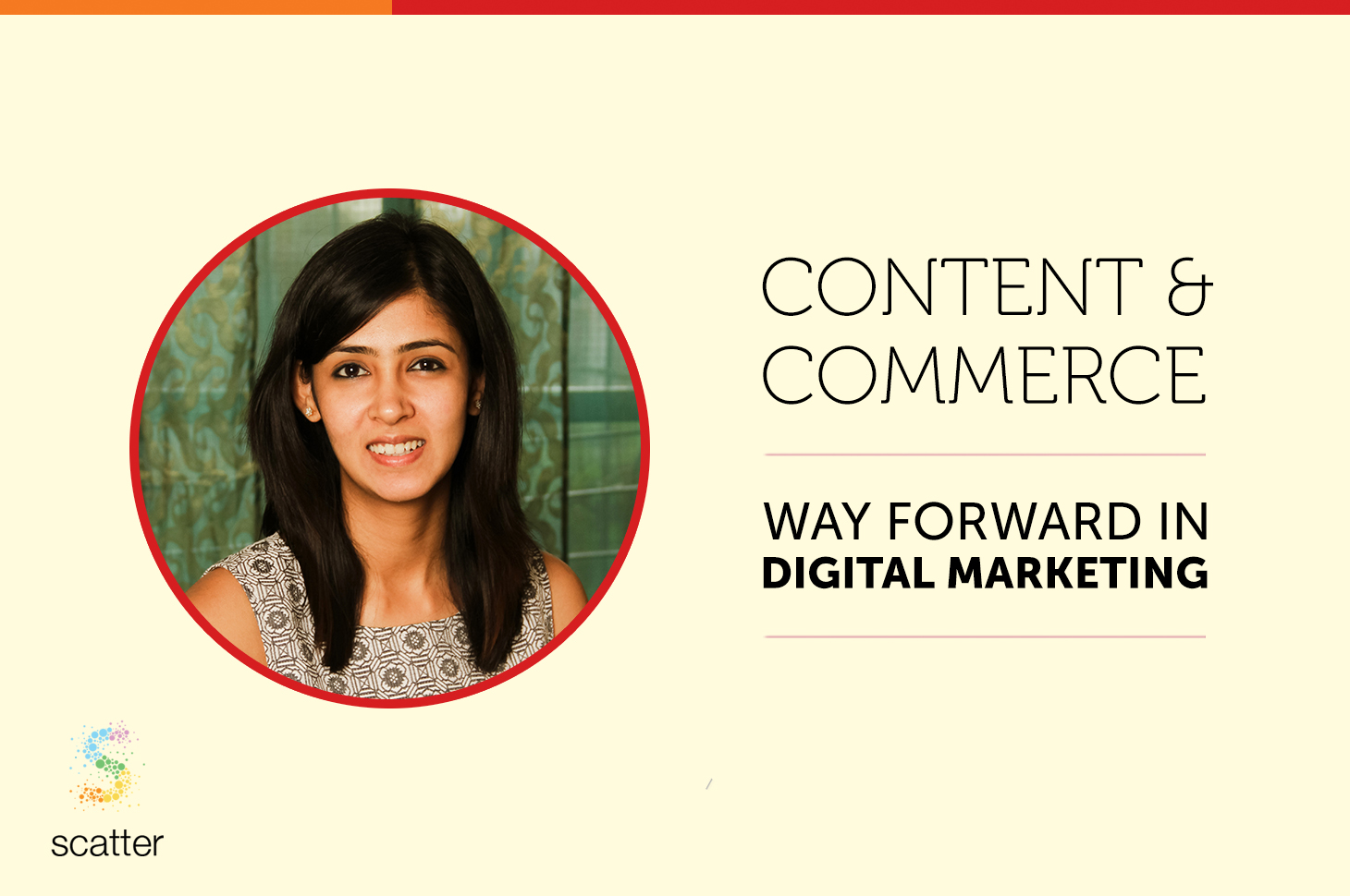 Content and Commerce : Way Forward for Digital Marketing