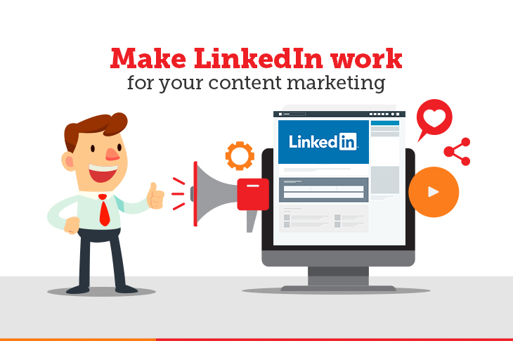 Make LinkedIn presence work for your content marketing
